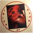 ibiza club 27 pitbull / flo rida / david guetta / christophe willem