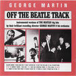 george martin & his orchestra off the beatle track