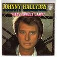 hallyday johnny hey, love lady/la fille de l'ete dernier
