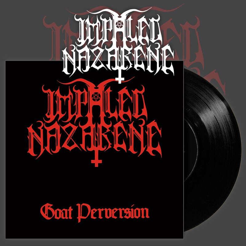 IMPALED NAZARENE Goat Perversion. Black Vinyl