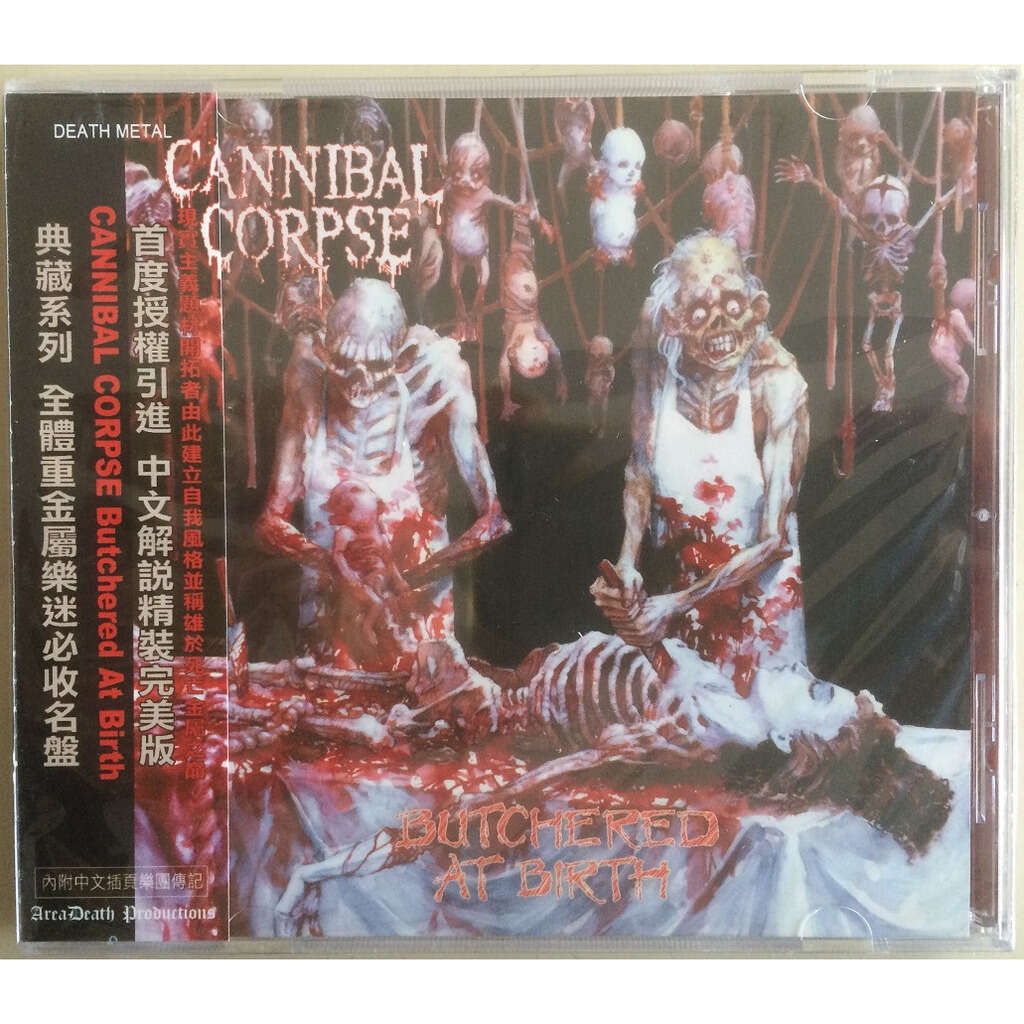 CANNIBAL CORPSE Butchered At Birth. Chinese Import