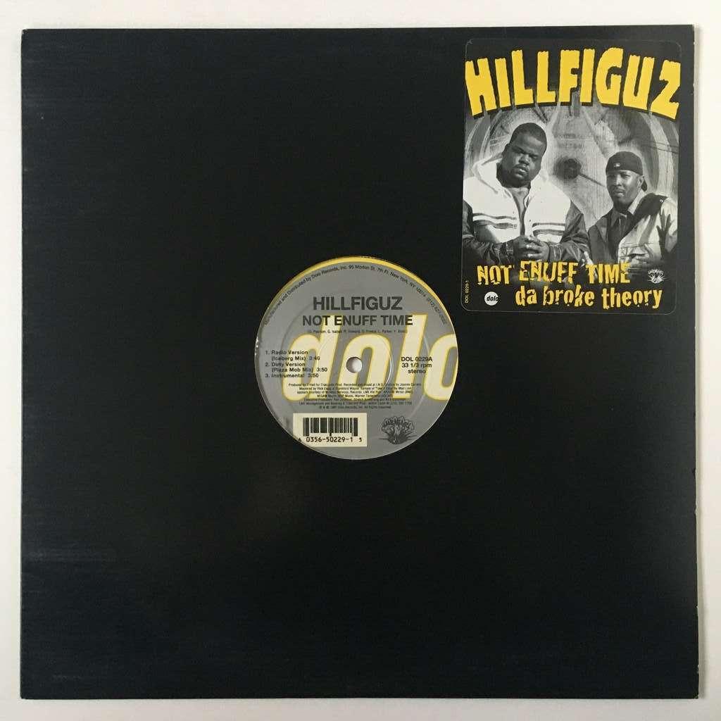 Hillfiguz Not Enuff Time / Da Broke Theory