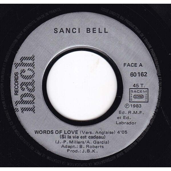 BELL SANCI WORDS OF LOVE / SI LA VIE EST CADEAU