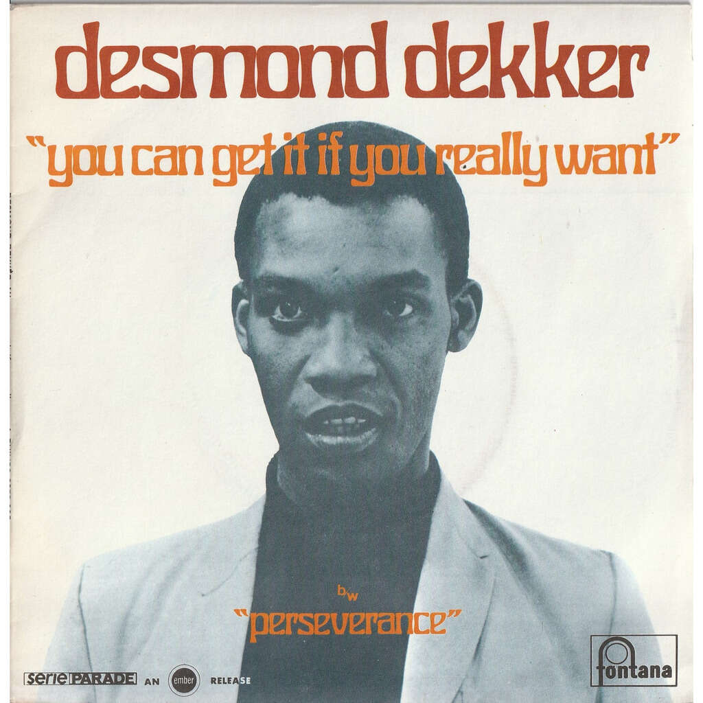 desmond dekker you can get it if you really want