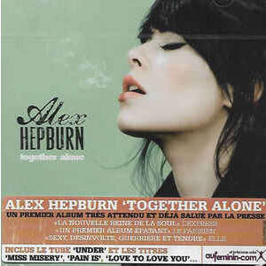 alex hepburn together alone
