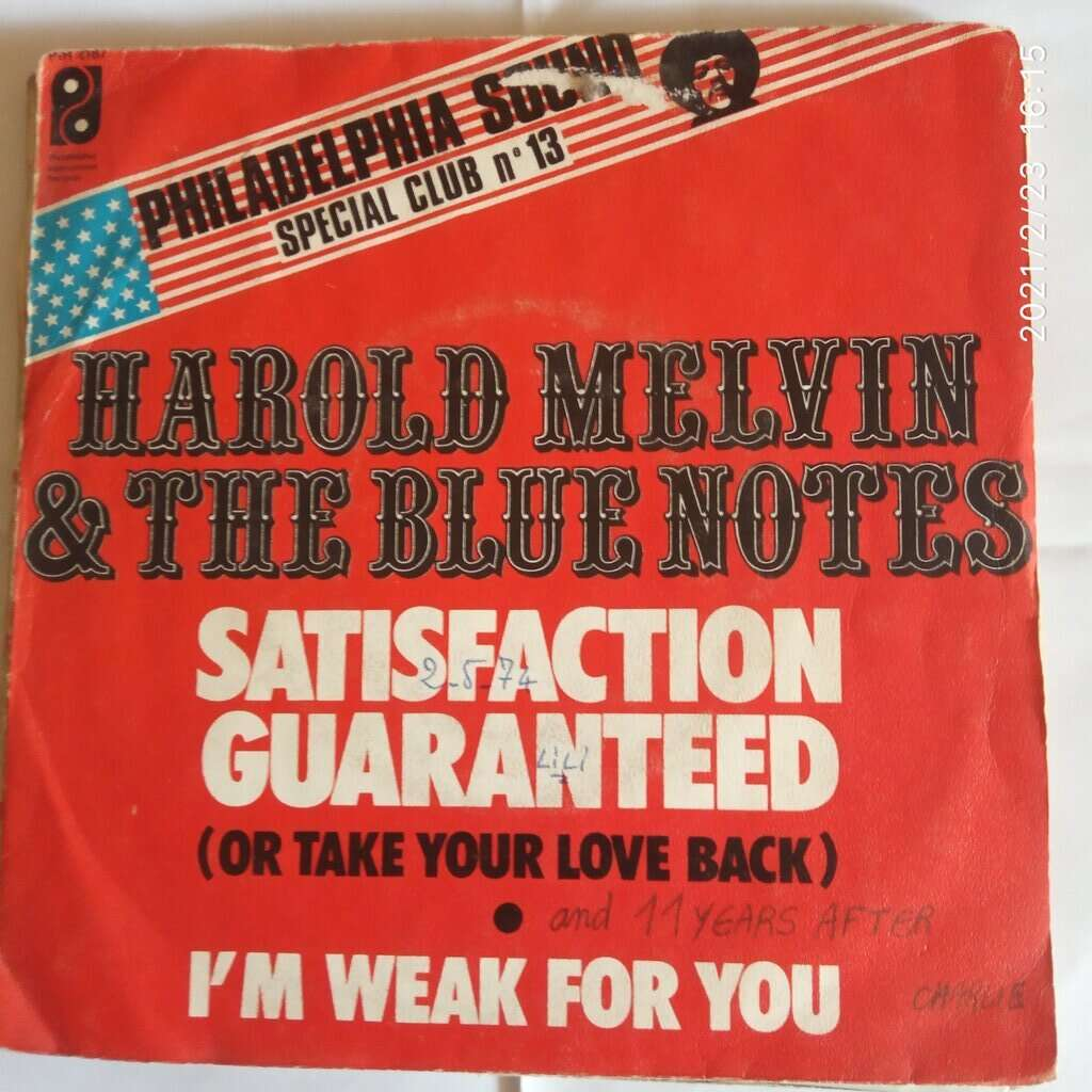harold melvin and the blue notes SATISFACTION GUARANTEED / I'M WEAK FOR YOU