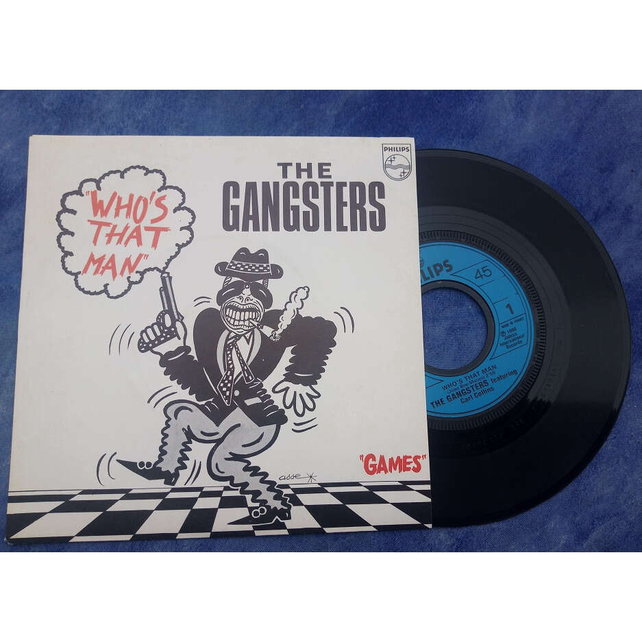 The Gangsters Featuring Carl Collins Who's That Man / Games