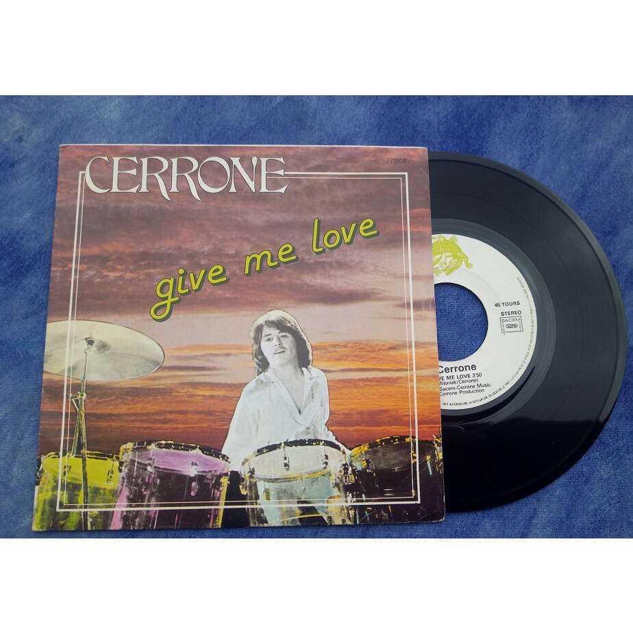 CERRONE GIVE ME LOVE / LOVE IS HERE