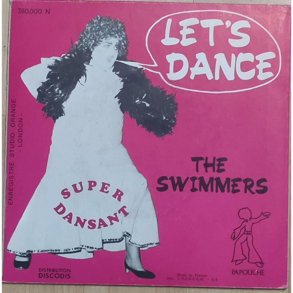 SWIMMERS LET'S DANCE / LITTLE PIG