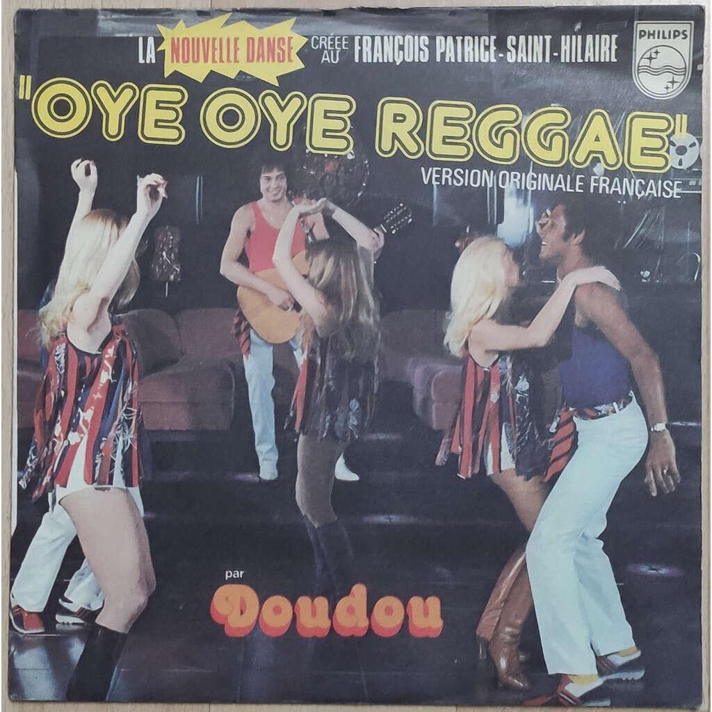 DOUDOU oye oye reggae ( one step forward ) / vanille chocolat reggae ( chase the devil )