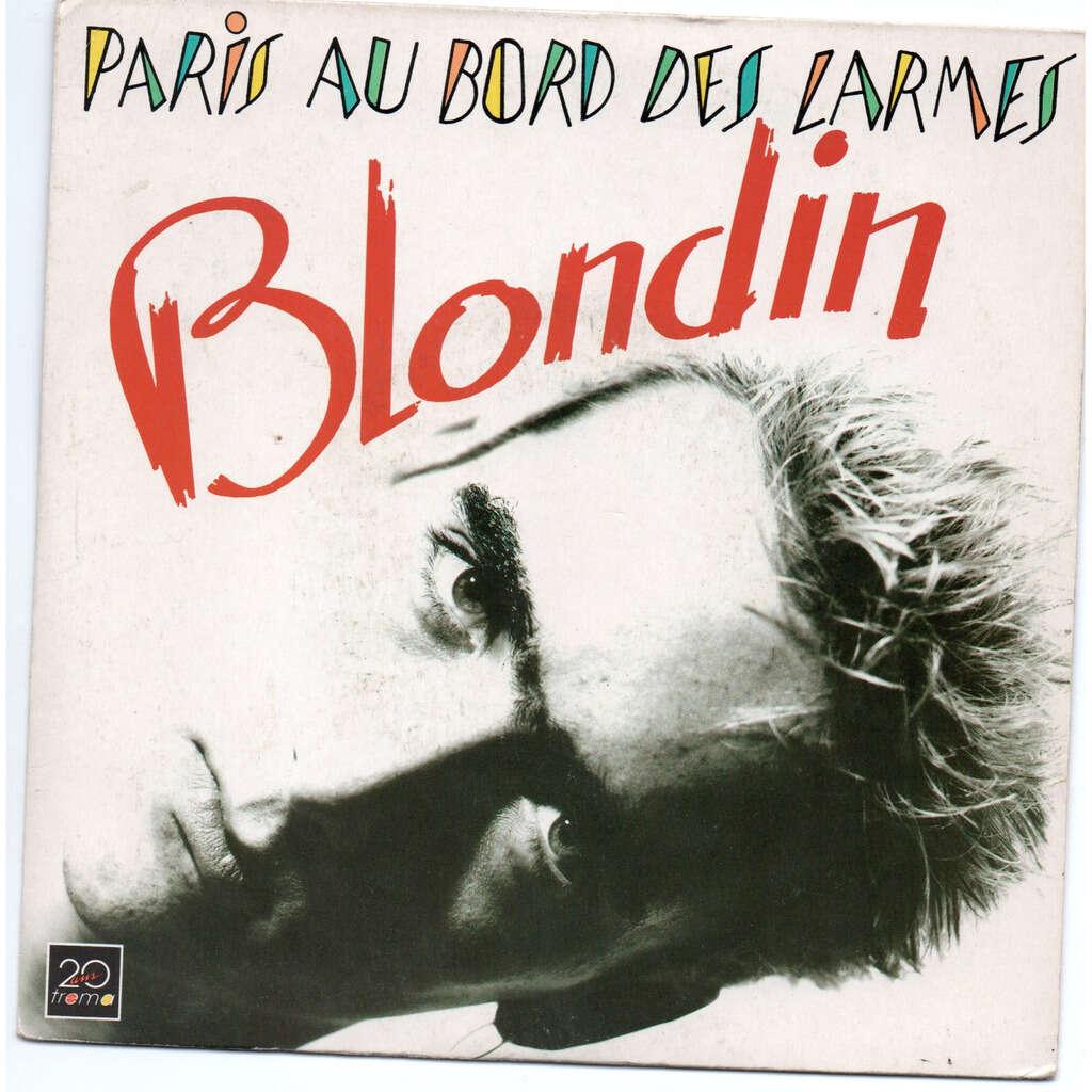 Blondin Paris au bord des larmes / le blues du noir aigri