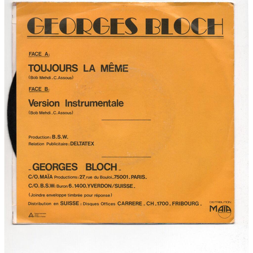 Bloch Georges Toujours la même
