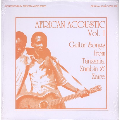 African Acoustic Vol.1 (Various) Guitar Songs From Tanzania, Zambia & Zaire