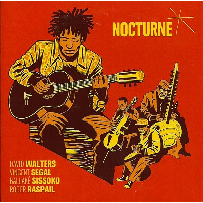 David Walters, V. Segal, B. Sissoko, R. Raspail Nocturne