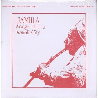 Jamiila (various) Songs From A Somali City