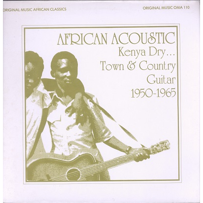 African Acoustic Vol.2 (Various) Kenya Dry... Town & Country Guitar 1950-1965