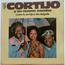 CORTIJO Y SU NUEVO COMBO - Champions - LP
